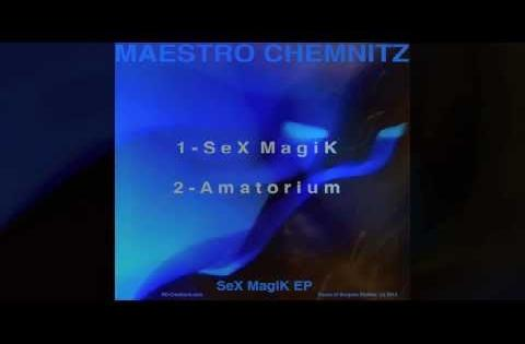 Maestro Chemnitz - Amatorium (audio music)