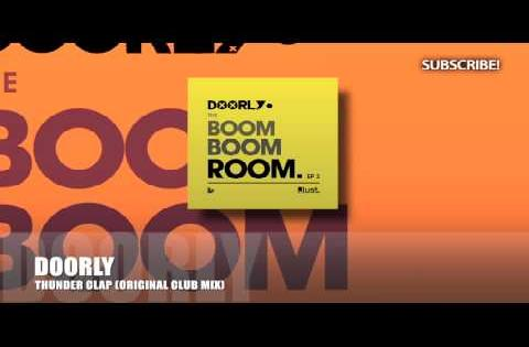 Doorly - Thunder Clap (Original Club Mix)