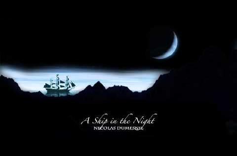A Ship in the Night - An ORIGINAL SONG by Nicolas Dumesnil