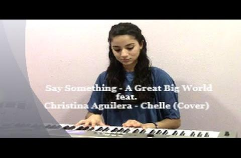 Say Something - A Great Big World & Christina Aguilera - Chelle (Cover)