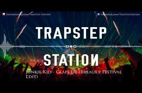 Junkie Kid - Claps Up (Breaux's Festival Edit) [#tbt]