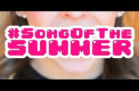 #SongOfTheSummer